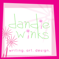 dandiewinks | writing. art. design