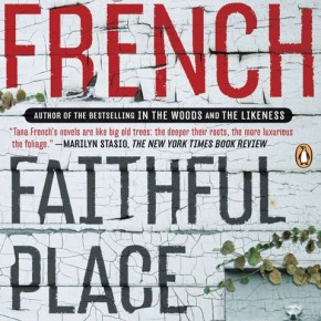 The Noir in Faithful Place (a BlogHer Book Club review)