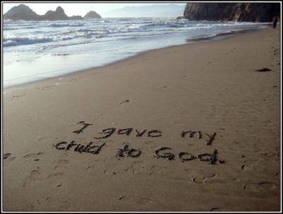 I gave my child to God (Ocean Beach)
