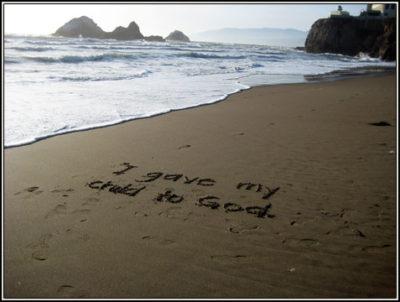 I gave my child to God v2 (Ocean Beach)