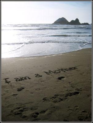 I Am a Mother (Ocean Beach)