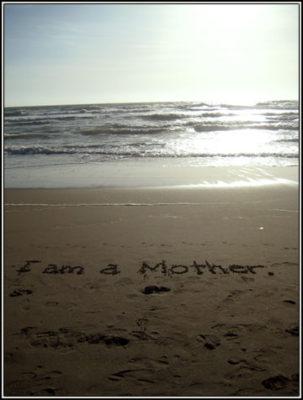 I Am a Mother v2 (Ocean Beach)