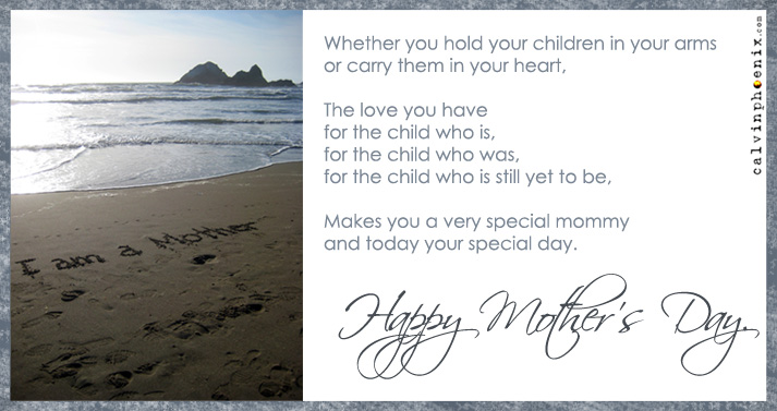 Happy Mother's Day to all the mommies out there.