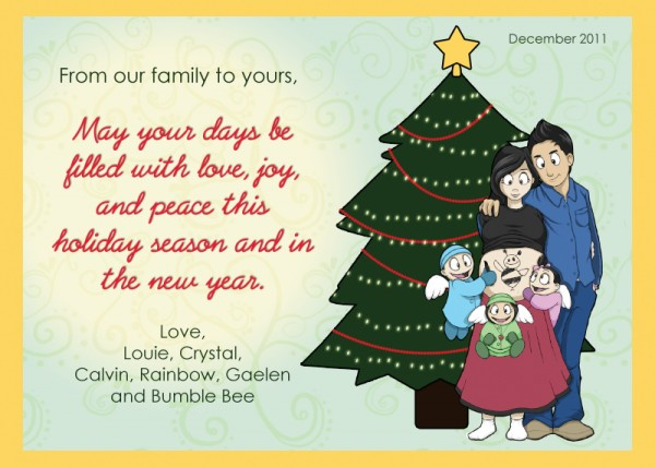 Happy Holidays from Crystal, Louie, Calvin, Rainbow, Gaelen, and Bumble Bee