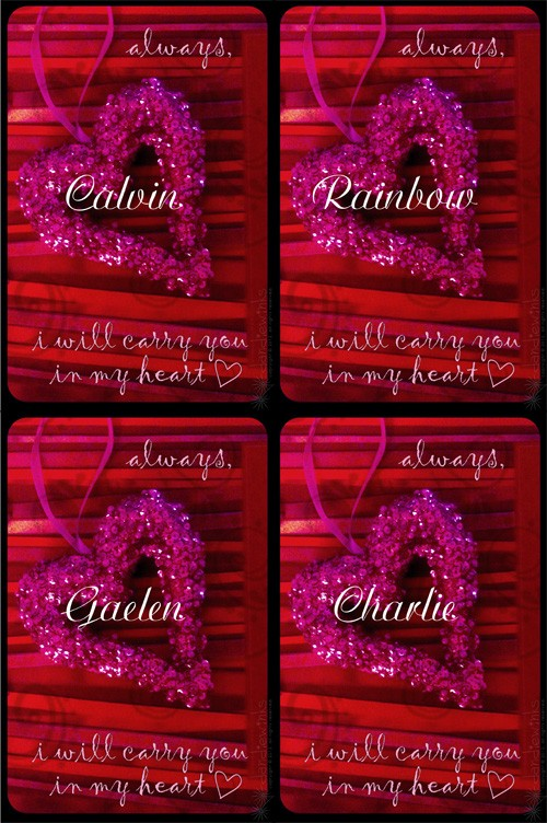In My Heart cards for Calvin, Rainbow, Gaelen, and Charlie